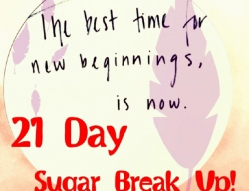 21 Day Sugar Break Up!!